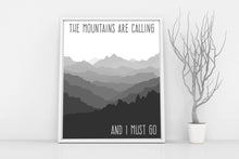 The mountains are calling, John Muir Quote, Mountain Print, Poetry Art, Quote Prints, Camping Decor