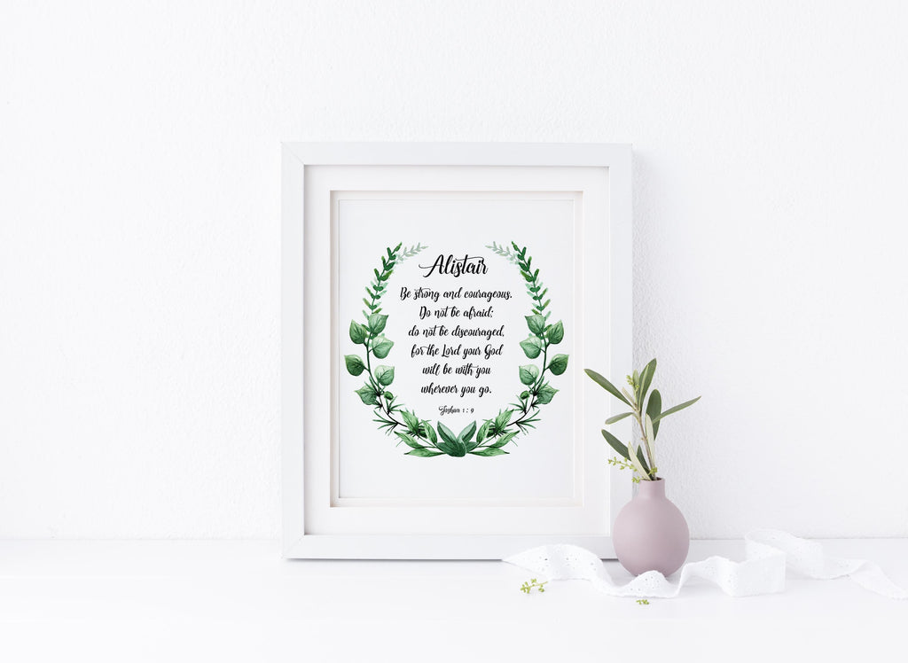 Custom Be Strong And Courageous Print, Custom Joshua 1 9 Poster, Custom Bible Verse Wall Art, Scripture Pictures Gift