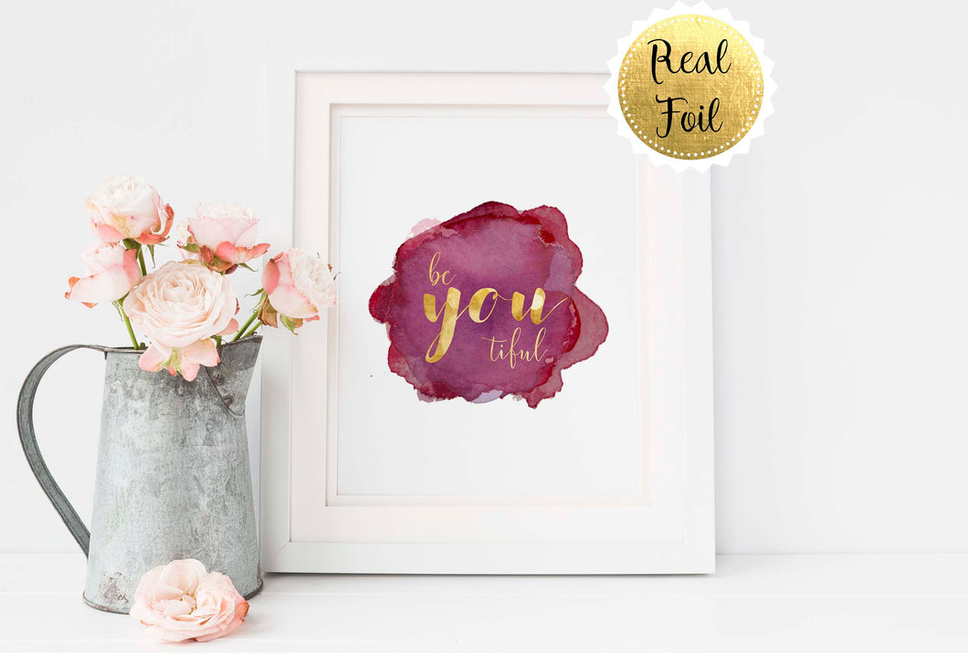 Be You Tiful Wall Art Gold Print, Inspirational Quotes for Girls, inspirational quotes for women, inspirational quote