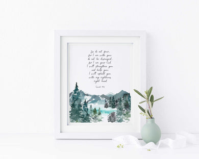 So Do Not Fear Bible Verse Wall Art Print, Isaiah 41 10 Picture Gift, So do not fear, for I am with you Printable Art