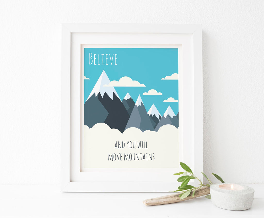 Believe and You Will Move Mountains Print, Christian Wall Art UK