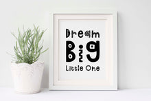 dream big little one nursery, dream big little one print, dream big little one wall art, black and white nursery decor