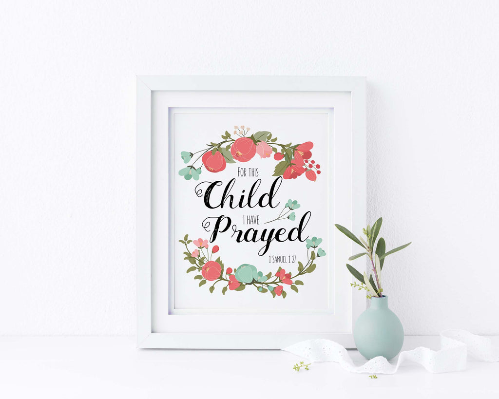 For This Child I Have Prayed Wall Art Print - 1 Samuel 1 27 Picture
