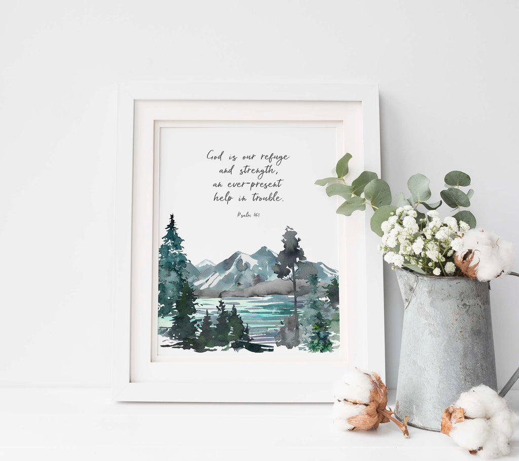 Psalm 46 1 Picture, God is Our Refuge Wall Art Print Christian Decor, mountain themed bedroom decor, custom quote print