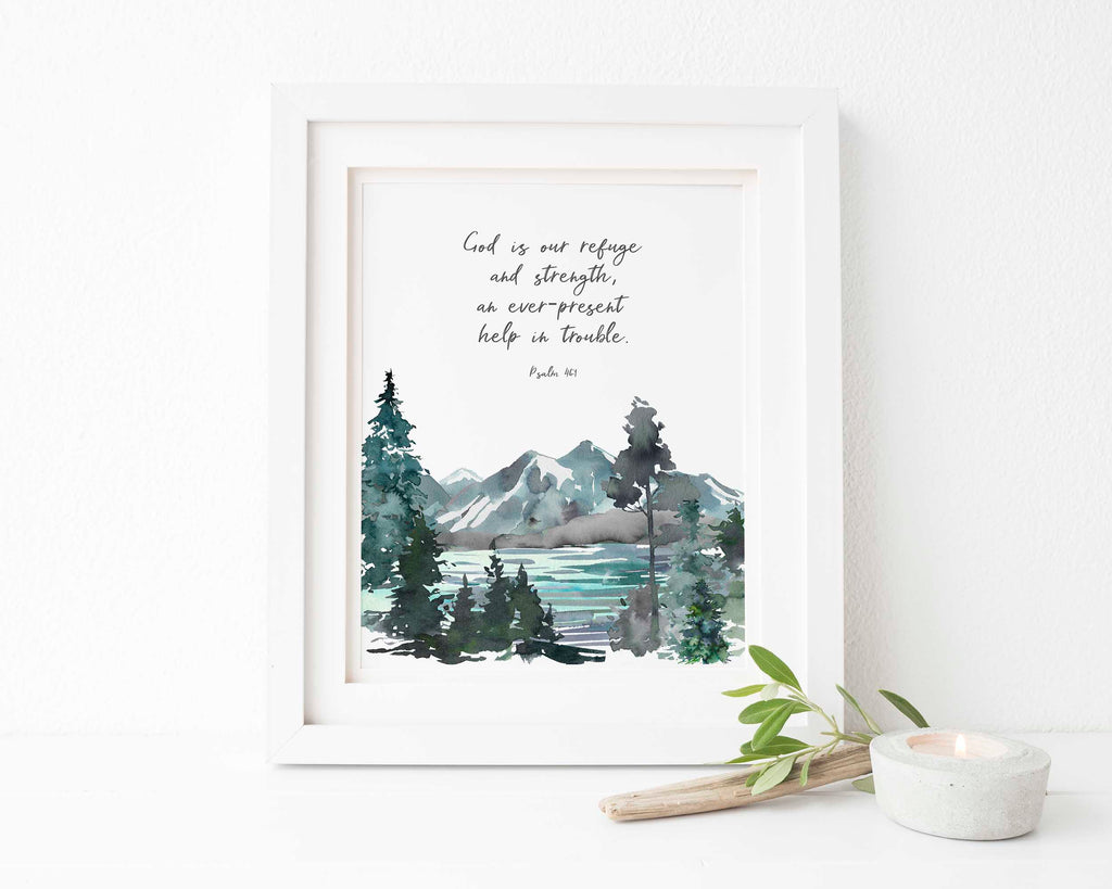 God is our refuge Bible Verse, God is our refuge Wall art, God is our refuge Wall art poster, Psalm 46 1 wall art print