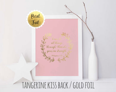 Philippians 4 13 Poster Gold Foil Print, I Can Do All Things Picture, I can do all things through him who strengthens me