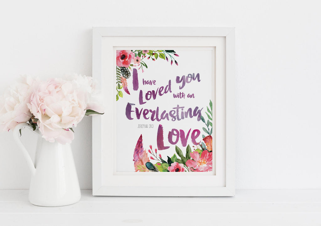 I Have Loved You With An Everlasting Love Picture, Jeremiah 31 3 Art, Jeremiah 31 Print, Jeremiah 31 wall art, bible art