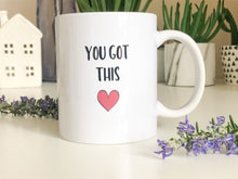 Inspirational Mugs, Mugs For Women, Mental Health Gifts, Tea Mug, Self Care Mug, you got this mug, you got this coffee mug, you got this mug uk