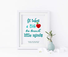 It Takes A Big Heart To Teach Little Minds Printable / Wall Art Print, nursery teacher gifts, thank you teacher gifts