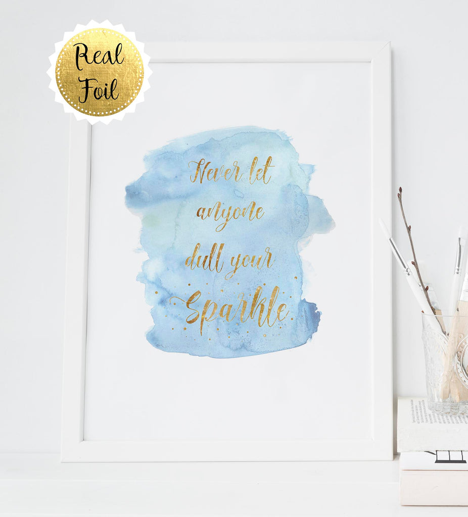 Never Let Anyone Dull Your Sparkle Print, Inspirational Quote Art, girls room ieas, girls room decor, girls room art