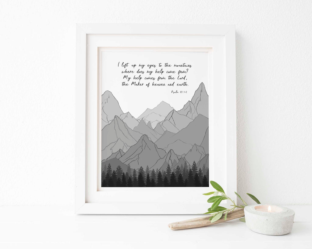 Psalm 121 Wall Art, Palm 121 Print, Psalm 121 Printable Version Gift, I lift up my eyes to the mountains wall art print