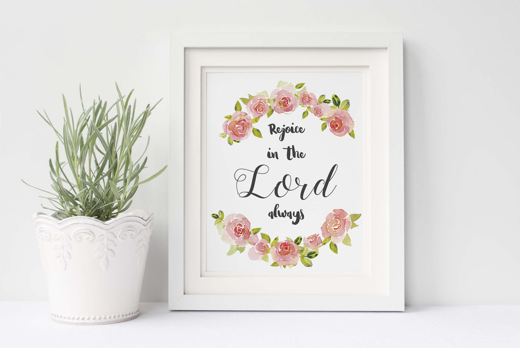 Rejoice in the Lord Always Pictures, Floral Christian Quotes Wall Decor