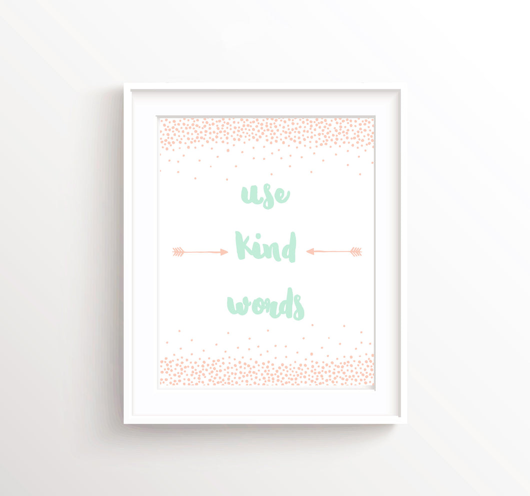 Use Kind Words Prints, Peach and Mint Nursery Art, New Baby Gift, peach nursery decor, Little Girls Room Decor Prints