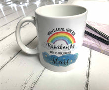When It Rains Look For Rainbows Mug, Inspirational Mugs UK, Mug Gift