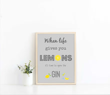 When Life Gives You Lemons Print, Quote Prints, When Life Gives You Lemons Wall Art, Make a Gin and Tonic Poster Print