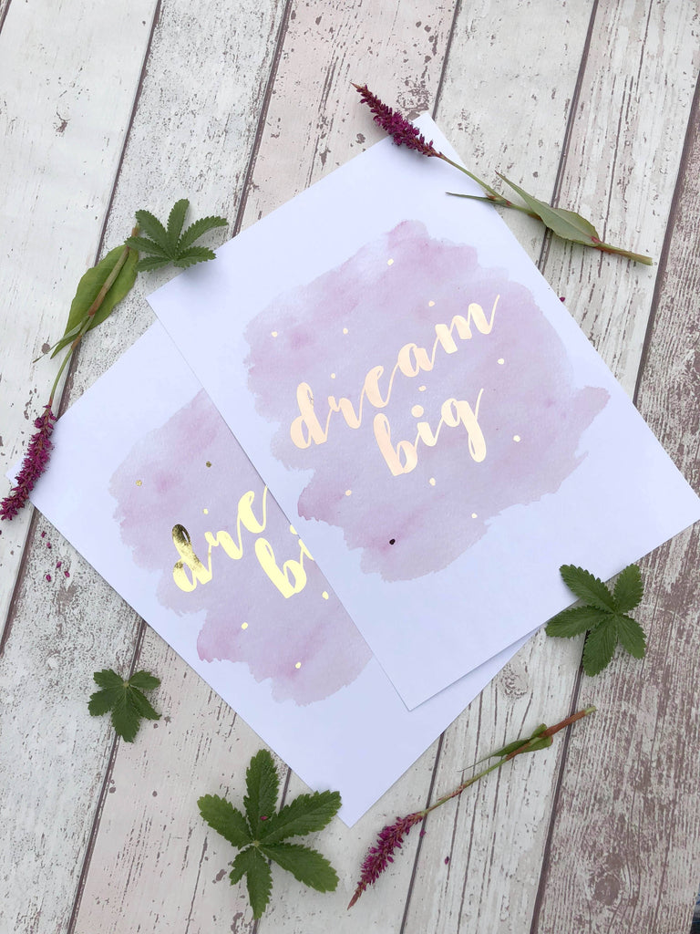 Gold Foil Prints 5 - Dream Big Print Poster, Gold Foil Print Art, Rose Gold Foil Prints, Gold Foil Print Art, Gold Foil Pictures, dream big motivational poster