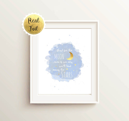 Gold Foil Prints - Gold Foil Nursery Print - Shoot For The Moon Inspirational Quote - Gender Neutral Baby Shower Gift Idea!