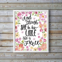 Prints - Though She Be But Little She Is Fierce Print Shakespeare Wall Art Quotes