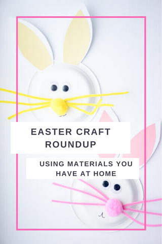 5 Easter Crafts with Items you have at home