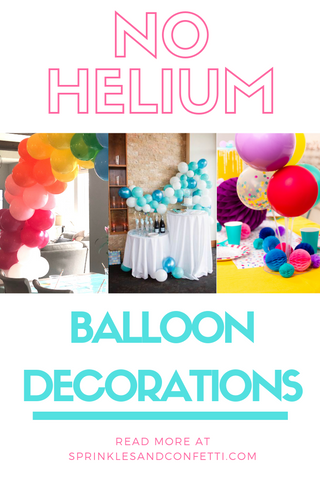 BALLOON DECOR - NO HELIUM REQUIRED!