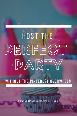 Hosting the Perfect Party Without Pinterest Overload
