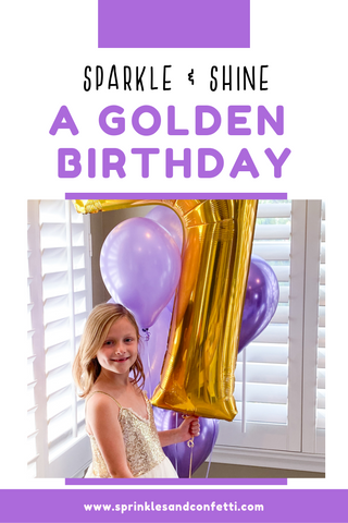 Sparkle & Shine for this Golden Birthday Party