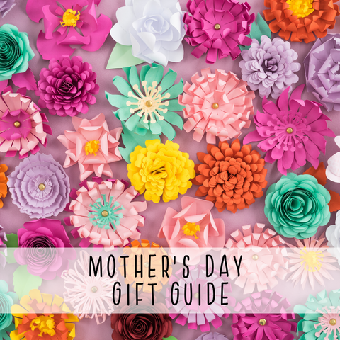 Mother's Day in Quarantine Gifting Guide