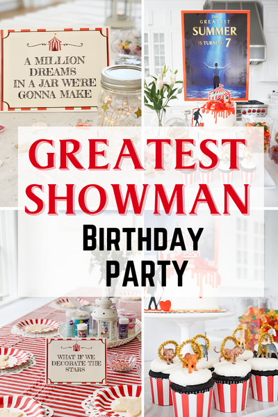 Greatest Showman Birthday Party