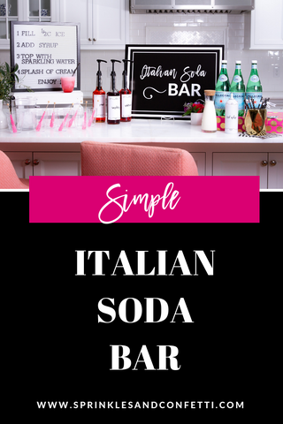 Italian Soda Party Beverage Station