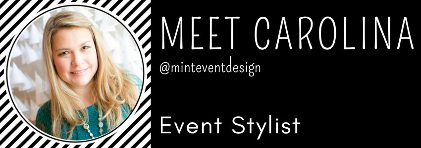 Carolina | Mint Event Designs | Event Stylist