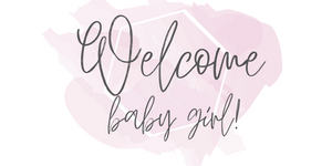 Welcome Baby Girl! Banner