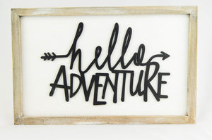 wooden hello adventure sign