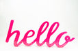 hot pink hello script sign with slight shimmer coating  | Party Supplies | Sprinkles and Confetti