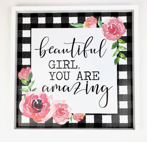 sign decor, wooden, beautiful girl you are amazing