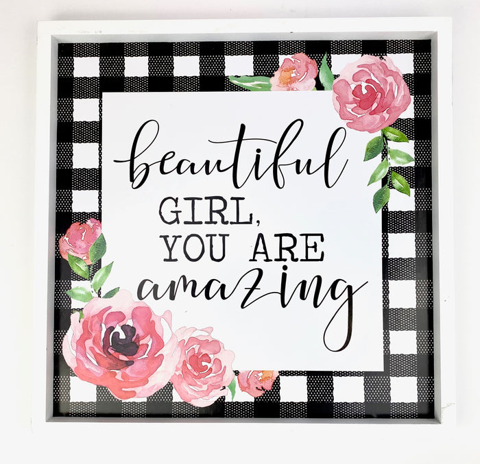 Beautiful Girl You Are Amazing Decor Sign
