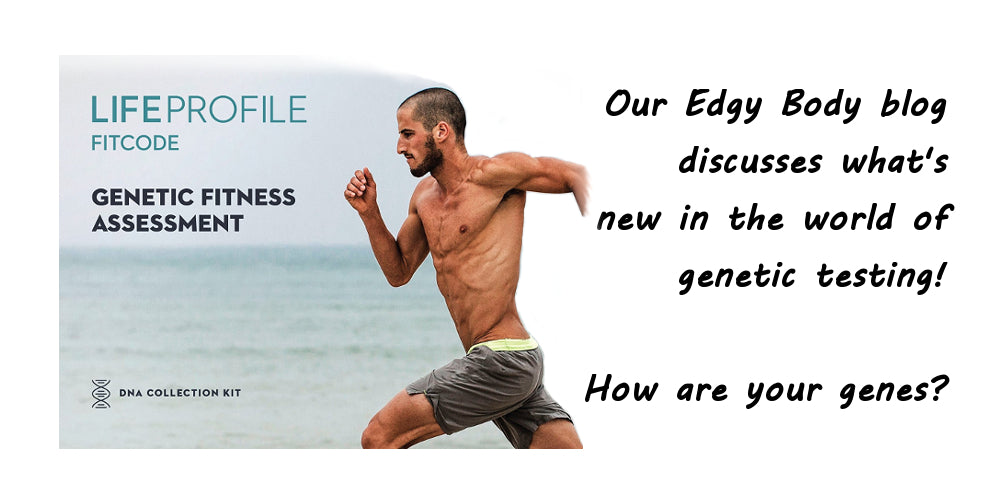 edgywellness Edgy Body Blog, dna genetics