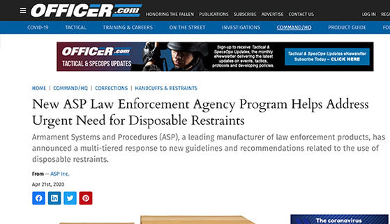 Officer.com: New ASP Law Enforcement Agency Program Helps Address Urgent Need for Disposable Restraints