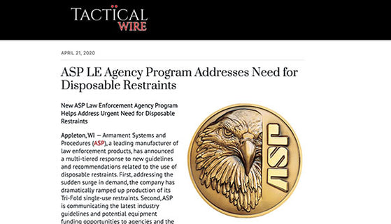 TacticalWire.com: ASP LE Agency Program Addresses Need for Disposable Restraints