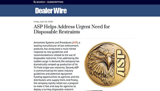Dealer Wire: ASP Helps Address Urgent Need for Disposable Restraints