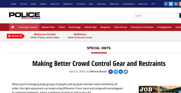 Police Magazine: Making Better Crowd Control Gear and Restraints