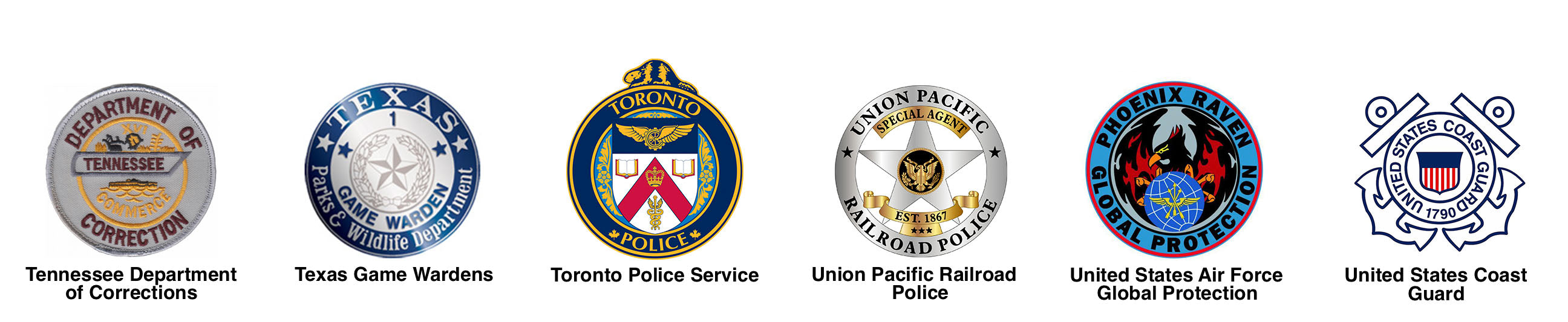 Tennessee Department of Corrections, Texas Game Wardens, Toronto Police Service, Union Pacific Railroad Police, United States Air Force Global Protection, United States Coast Guard