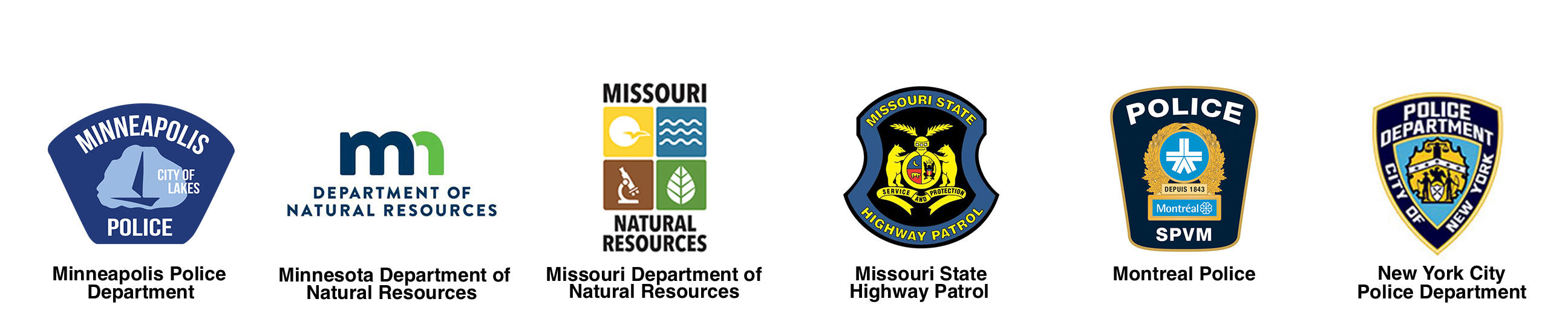 Minneapolis PD, Minnesota Department of Natural Resources, Missouri Department of Natural Resources, Missouri State Highway Patrol, Montreal Police, NYPD