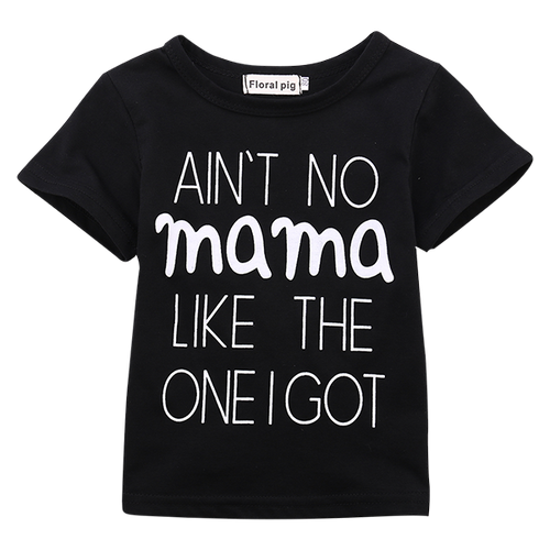 Ain't No Mama Like The One I Got Shirt