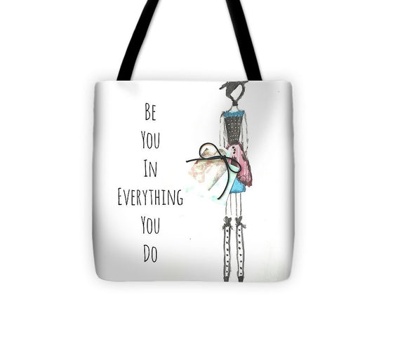 Barella Girl - Be You In Everything You Do - Tote Bag