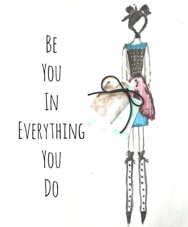 Barella Girl - Be You In Everything You Do - Art Print