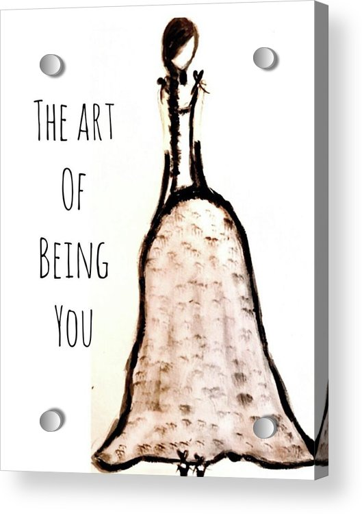 Barella Girl The Art Of Being You - Acrylic Print