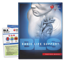 BLS - Basic Life Support Provider Manual  )