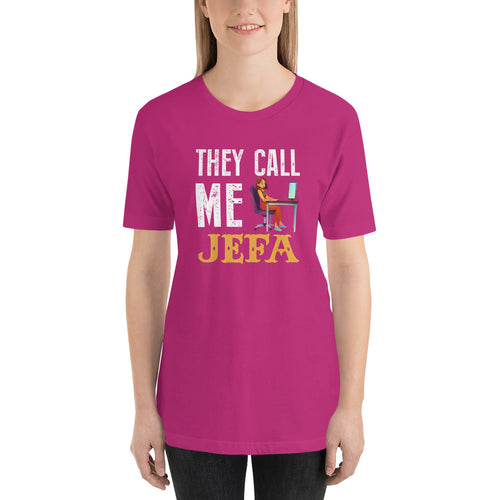 They Call Me Jefa Unisex T-Shirt | Tshirt | Great Latin Clothing
