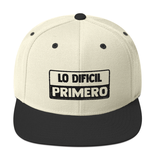 Lo Dificil Primero Snapback Hat | Hats | Great Latin Clothing