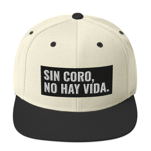 Sin Coro No Hay Vida Snapback Hat | Hats | Great Latin Clothing
